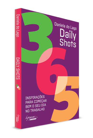 Livro Daily Shots: 365 inspirações para começar bem o seu dia no trabalho.